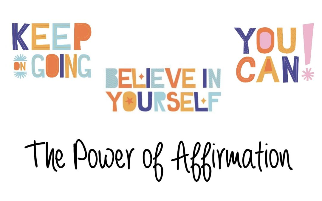The Power of Affirmation